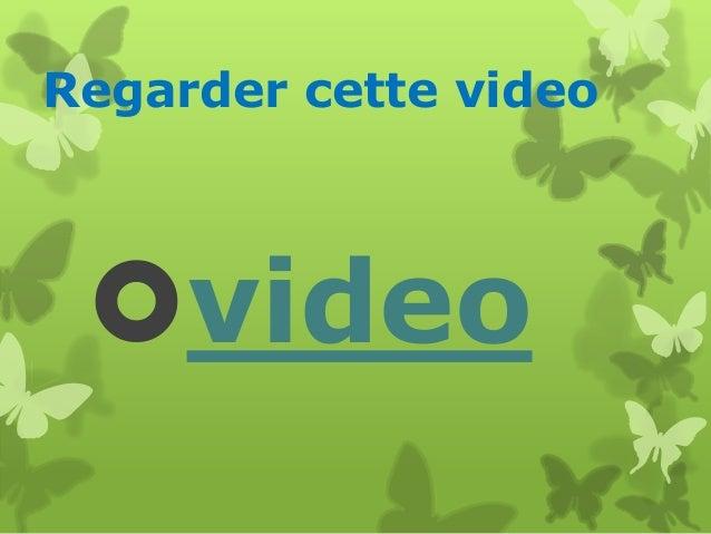 Regarder cette video  video