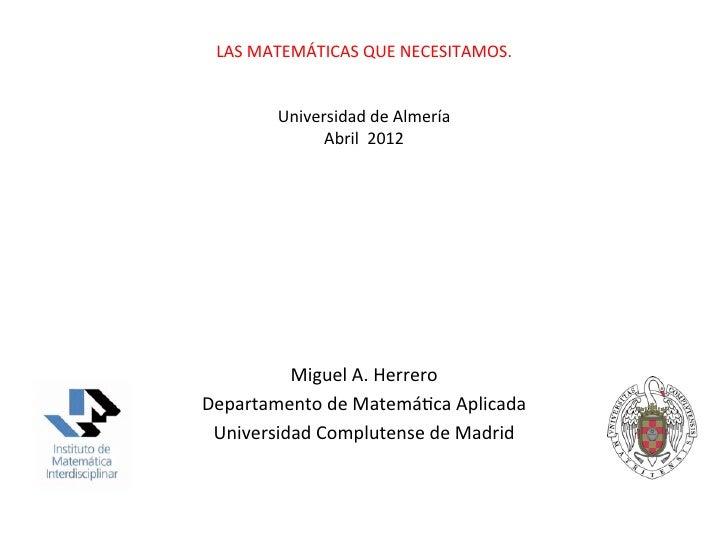 LAS MATEMÁTICAS QUE NECESITAMOS.                                                               Universidad d...