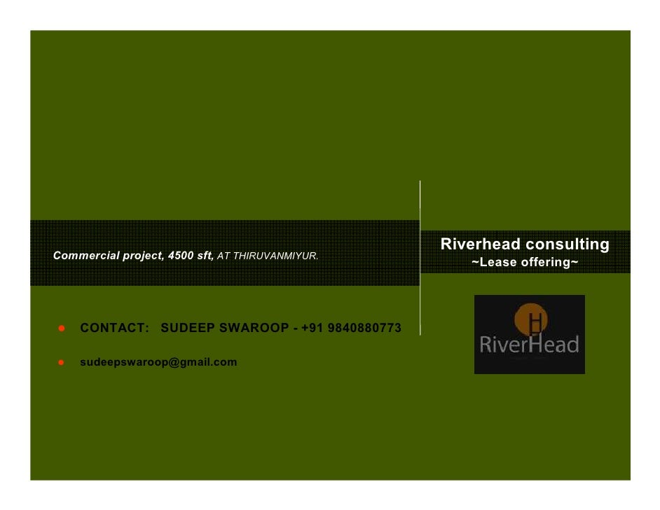 Riverhead consulting Commercial project, 4500 sft, AT THIRUVANMIYUR.                                                      ...