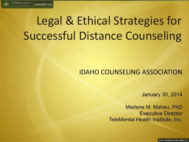 Legal & Ethical Strategies for Successful Distance Counseling