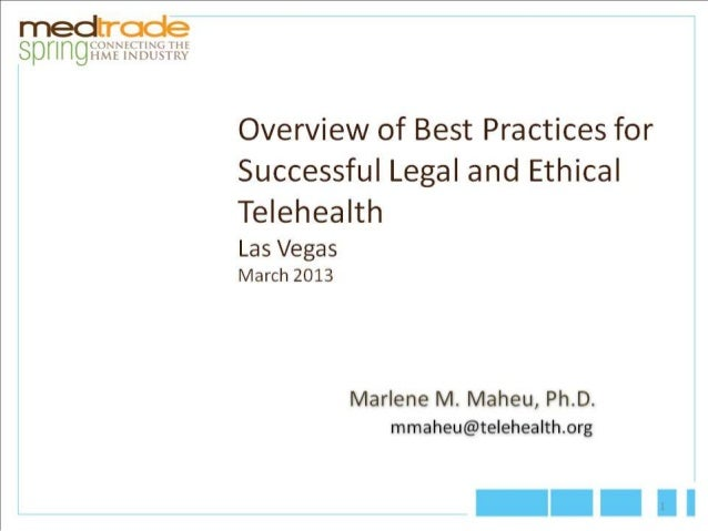 """medrrode S I     '. """"lh I:  1. 'I  IE IW  Overview of Best Practices for Successful Legal and Ethical  Telehealth  Las Veg..."""
