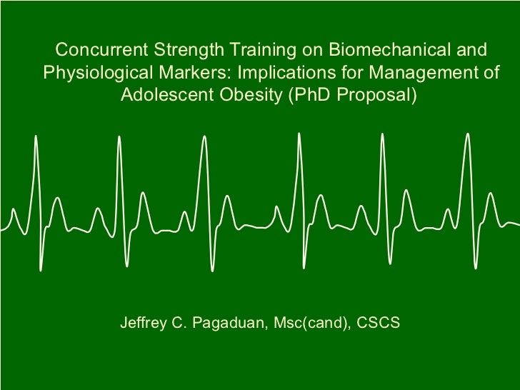 Concurrent Strength Training on Biomechanical andPhysiological Markers: Implications for Management of         Adolescent ...