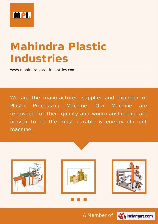 A Member of Mahindra Plastic Industries www.mahindraplasticindustries.com We are the manufacturer, supplier and exporter o...