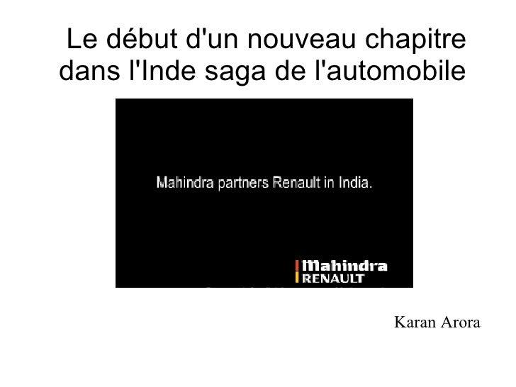 Le début d'un nouveau chapitre dans l'Inde saga de l'automobile  Karan Arora