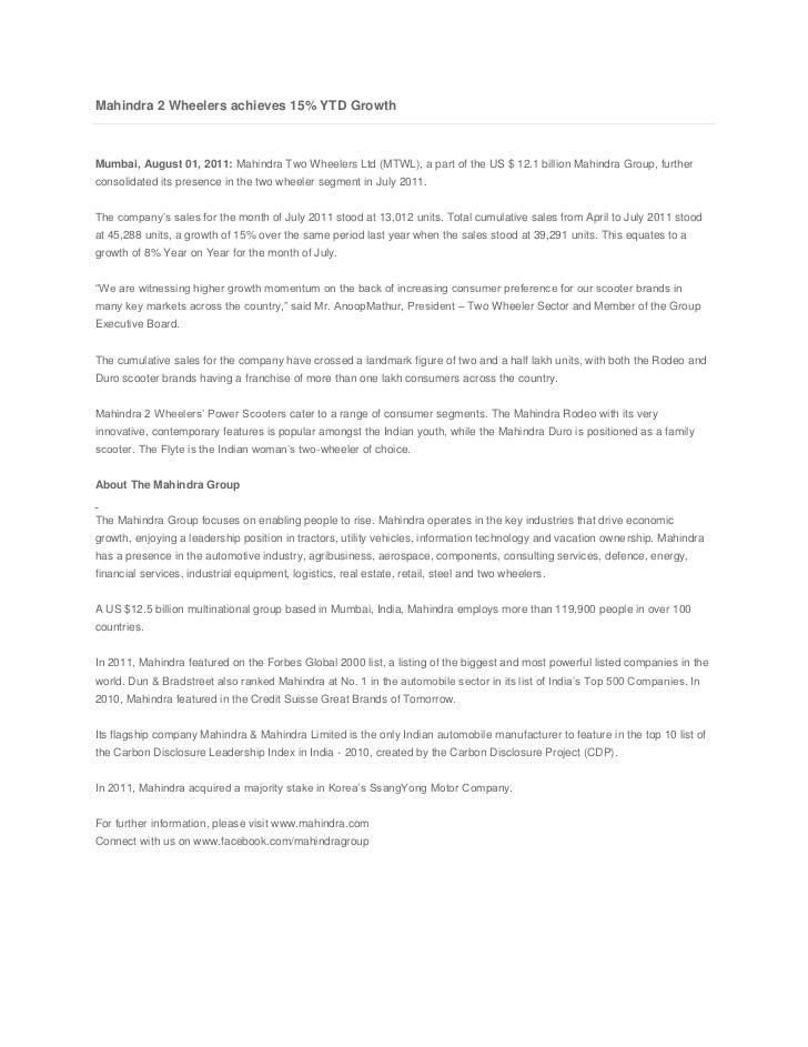 Mahindra 2 Wheelers achieves 15% YTD Growth<br /><br />Mumbai, August 01, 2011:Mahindra Two Wheelers Ltd (MTWL), a part ...