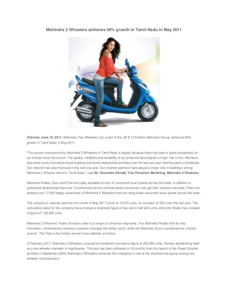 Mahindra 2 Wheelers achieves 66% growth in Tamil Naduin May 2011<br /><br />Chennai, June 16, 2011:Mahindra Two Wheeler...