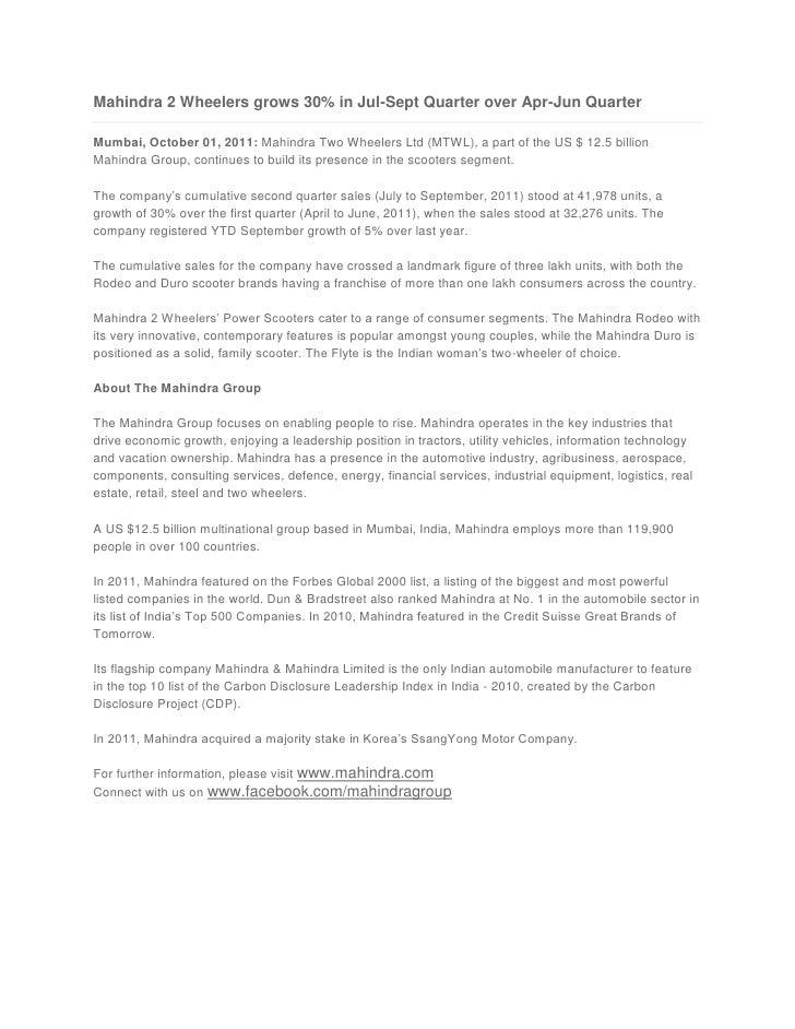 Mahindra 2 Wheelers grows 30% in Jul-Sept Quarter over Apr-Jun Quarter<br />Mumbai,October 01, 2011:Mahindra Two Wheeler...