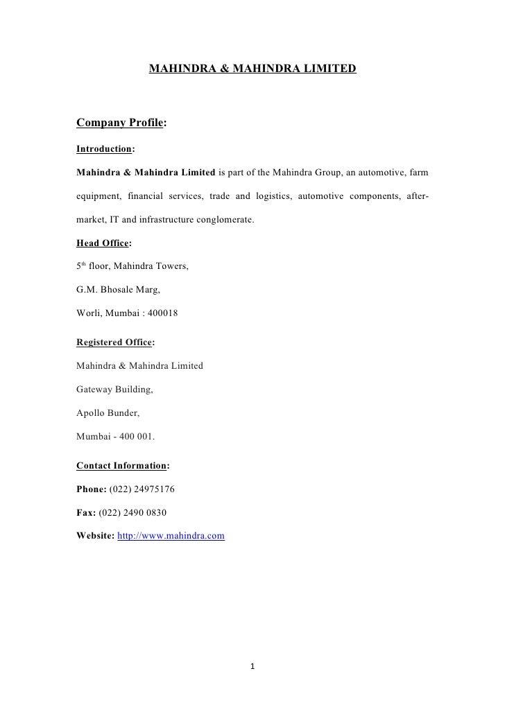 MAHINDRA & MAHINDRA LIMITEDCompany Profile:Introduction:Mahindra & Mahindra Limited is part of the Mahindra Group, an auto...