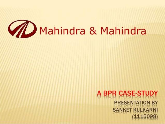 case study of mahindra & mahindra implementing bpr