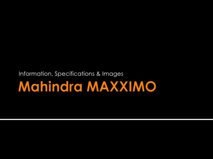 mahindra maxximo information specifications images 1 728 ecm nec010 034 wiring diagram diagram wiring diagrams for diy Buck Stove Manuals at creativeand.co