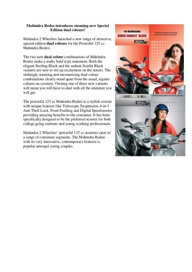 Mahindra Rodeo introduces stunning new Special              Edition dual colours!Mahindra 2 Wheelers launched a new range ...
