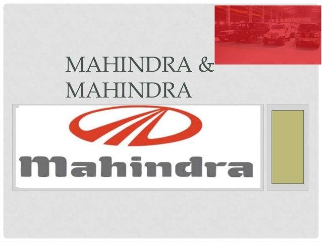 MAHINDRA &MAHINDRA
