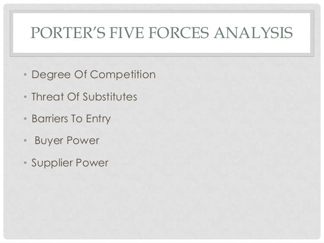 porter five forces analysis of honda two wheeler company 5-3-2012 analysis of the upscale/fine dining porter's five-forces model of company that was expanding and competing with other upscale steak houses.