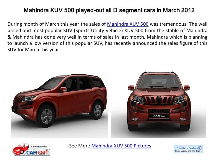 mahindra xuv 500 played out all d segment cars in march 2012. Black Bedroom Furniture Sets. Home Design Ideas