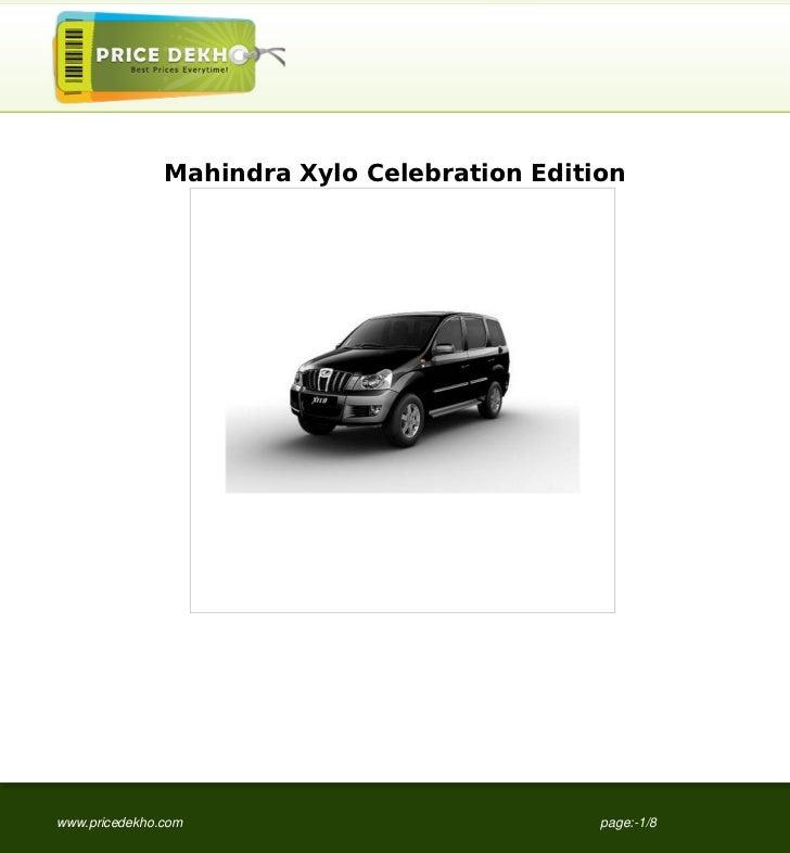 Mahindra Xylo Celebration Editionwww.pricedekho.com                            page:-1/8