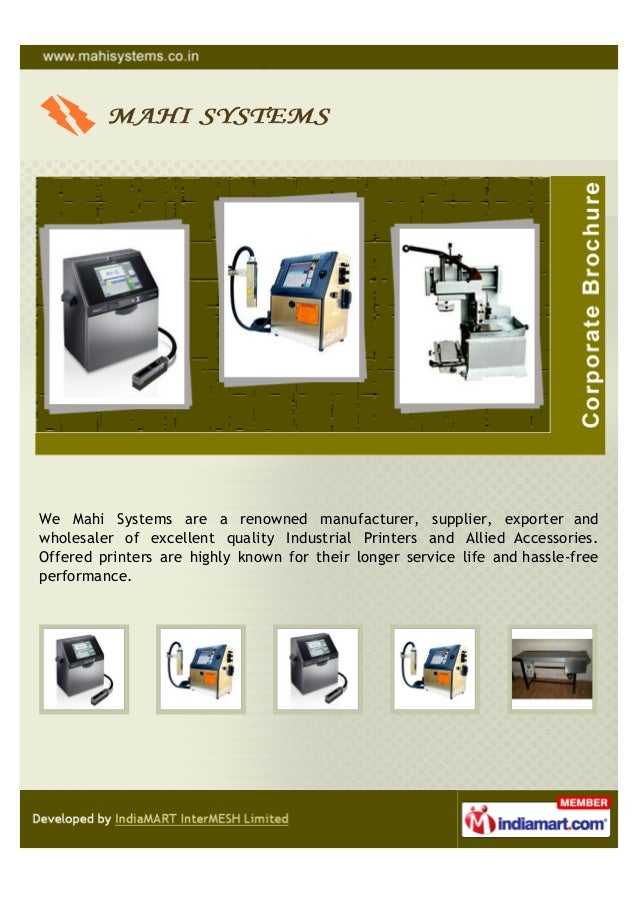 We Mahi Systems are a renowned manufacturer, supplier, exporter andwholesaler of excellent quality Industrial Printers and...