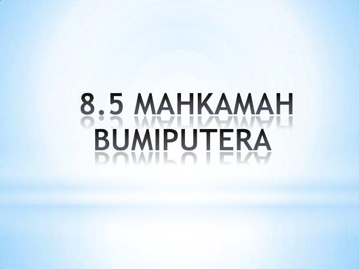 Mahkamah Rayuan Bumiputera                 Mahkamah Bumiputera Residen                  Mahkamah Daerah Bumiputera      ...