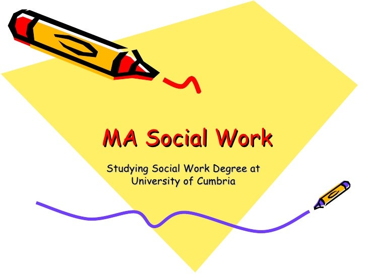 MA Social WorkStudying Social Work Degree at    University of Cumbria