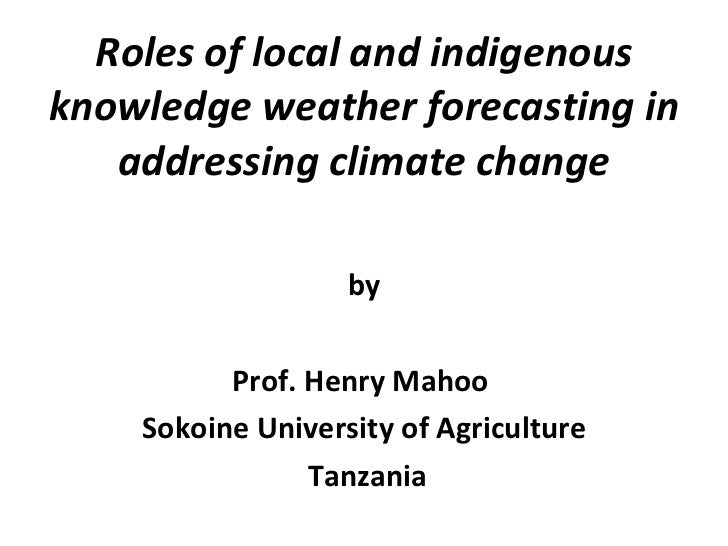 Henry Mahoo: Roles of local and indigenous knowledge