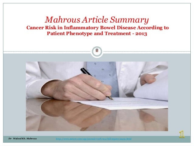 Mahrous Article Summary Cancer Risk in Inflammatory Bowel Disease According to Patient Phenotype and Treatment - 2013 Wale...