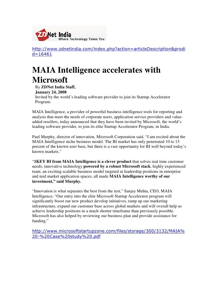 http://www.zdnetindia.com/index.php?action=articleDescription&prodi d=16461   MAIA Intelligence accelerates with Microsoft...
