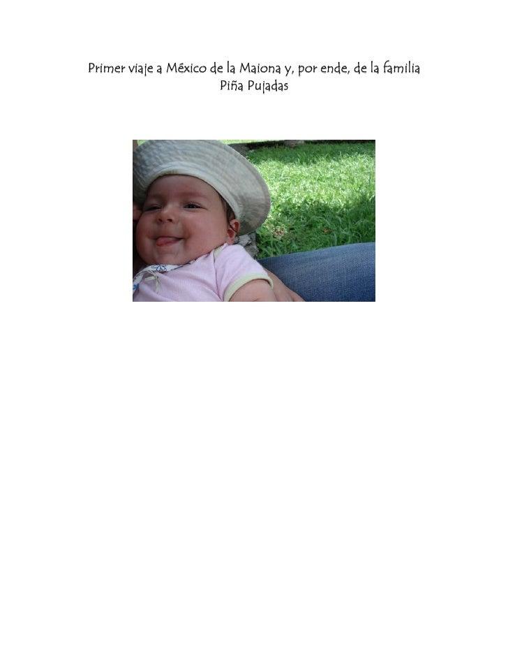 Primer viaje a México de la Maiona y, por ende, de la familia                        Piña Pujadas