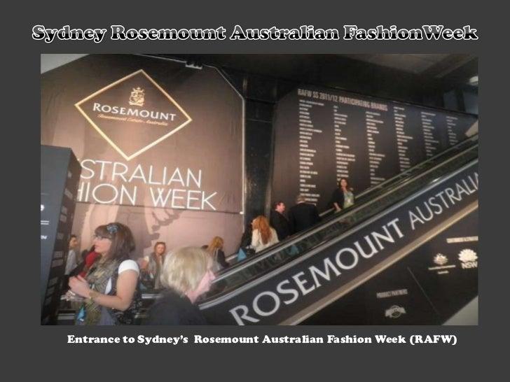 Sydney Rosemount Australian FashionWeek<br />Entrance to Sydney's  Rosemount Australian Fashion Week (RAFW) <br />