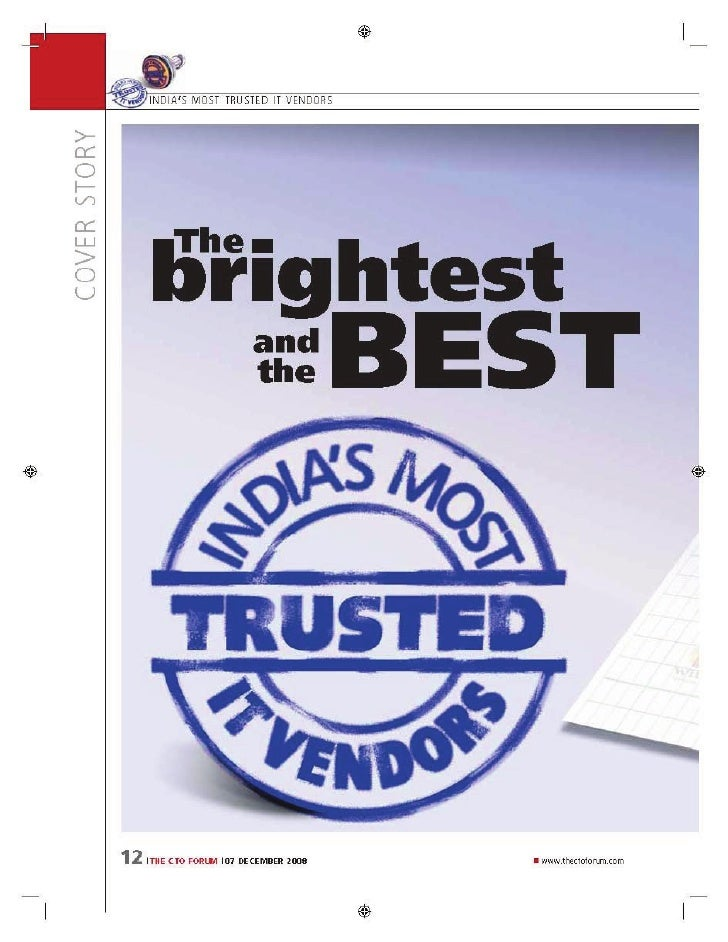 INDIA ' S MOST TRUSTED IT VENDORS                 Why was the survey COVER STORY                                          ...