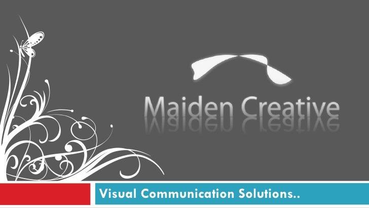 Visual Communication Solutions..
