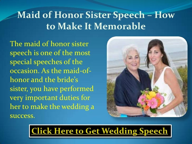 Maid Of Honor Sister Speech How To Make It Memorable