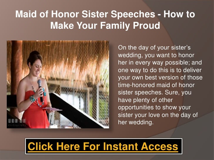 How To Be The Best Maid Of Honor: Maid Of Honor Sister Speeches How To Make Your Family Proud