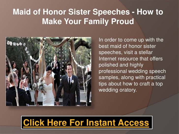 Maid Of Honor Sister Speeches How To Make Your Family Proud
