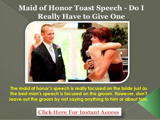 Maid Of Honor Toast Speech Do I Really Have To Give One