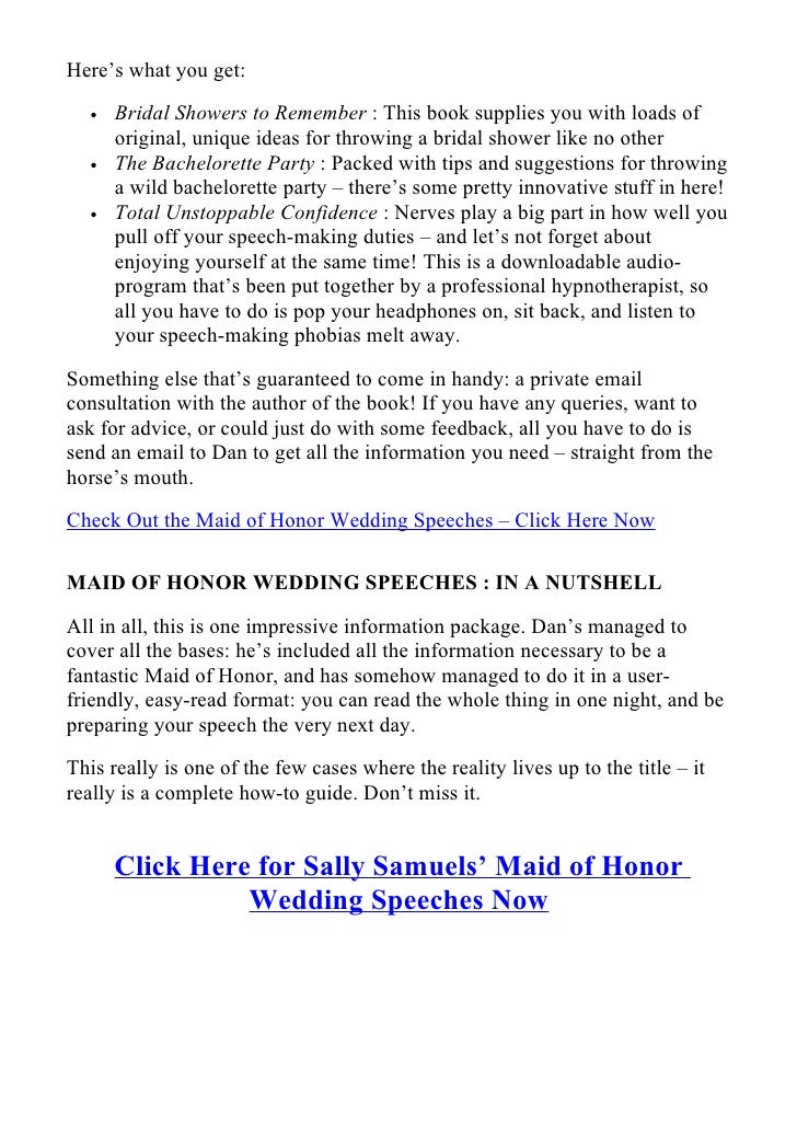 writing a wedding speech maid of honor One of the most exciting obligations you get to partake in, depending on how you feel about public speaking, is writing and presenting the maid of honor speech.