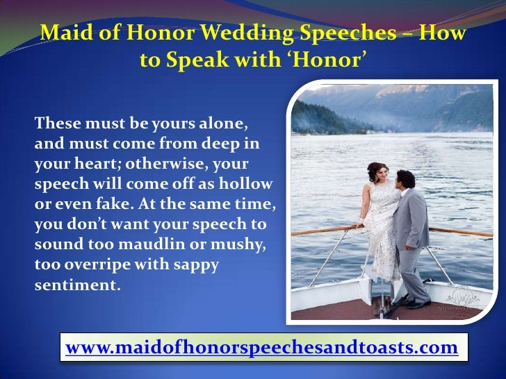how to give a wedding speech maid of honor