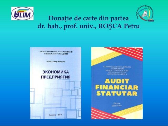 Donaţie de carte din partea dr. hab., prof. univ., ROŞCA Petru
