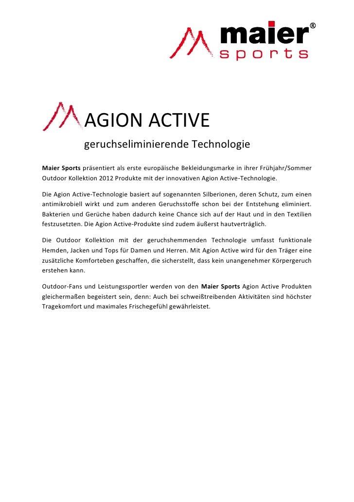 AGION ACTIVE             geruchseliminierende TechnologieMaier Sports präsentiert als erste europäische Bekleidungsmarke i...
