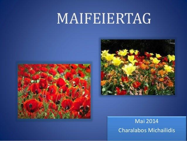 MAIFEIERTAG Mai 2014 Charalabos Michailidis
