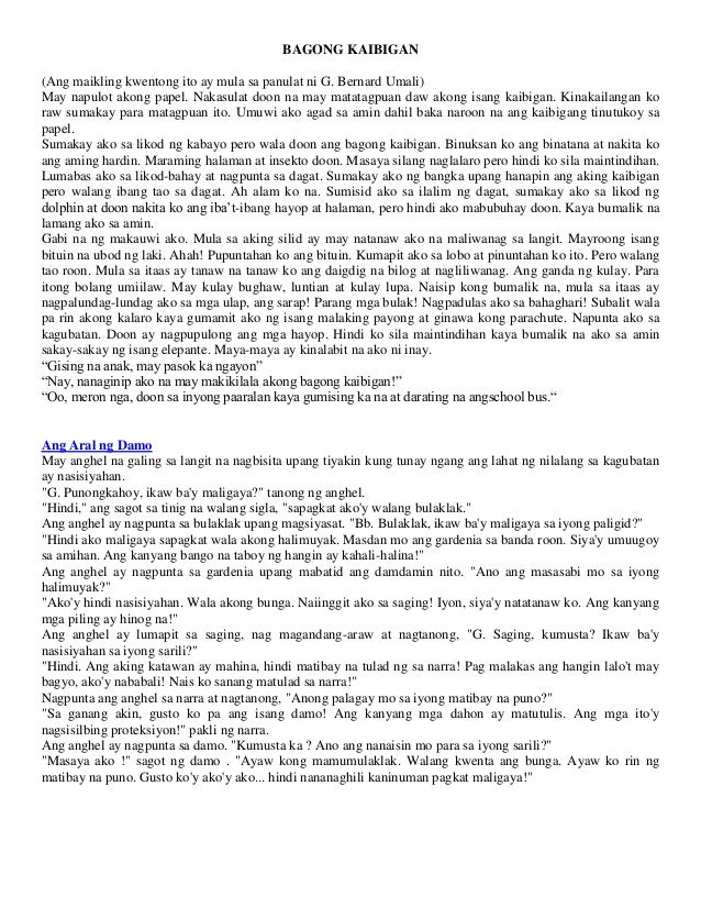 maikling kwento Mula sa maigting na pangyayari sa kasukdulan kwento ng sikolohiko ipinadarama sa mga mambabasa ang damdamin ng isang tao sa harap ng isang pangyayari at kalagayan kung ginagagad ang isang momento lamang o iyong isang madulang pangyayaring naganap sa buhay ng pangunahing tauhan maaring masaya o .