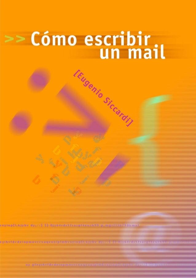 Eugenio Siccardi  Cómo escribir un mail