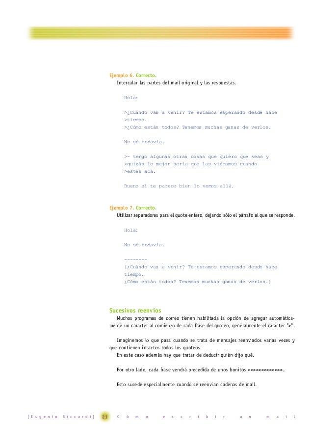 Veamos un ejemplo, utilizando una de las tantas falsas cadenas que circulan: >----- Original Message ---->From: <eiowioeio...