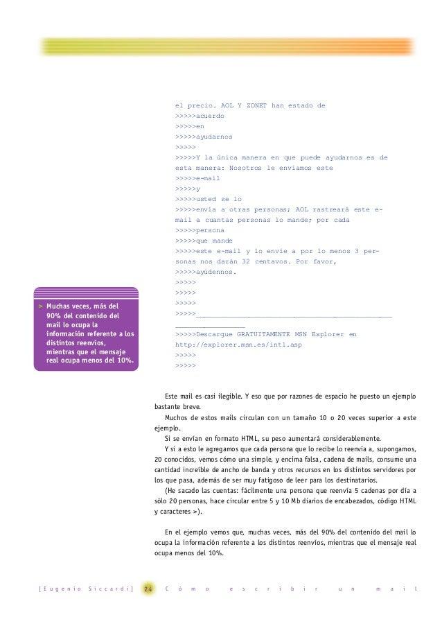 """Existen utilidades gratuitas, como Stripmail o eCleaner, que muy fácilmente limpian los mails eliminando los caracteres """">..."""