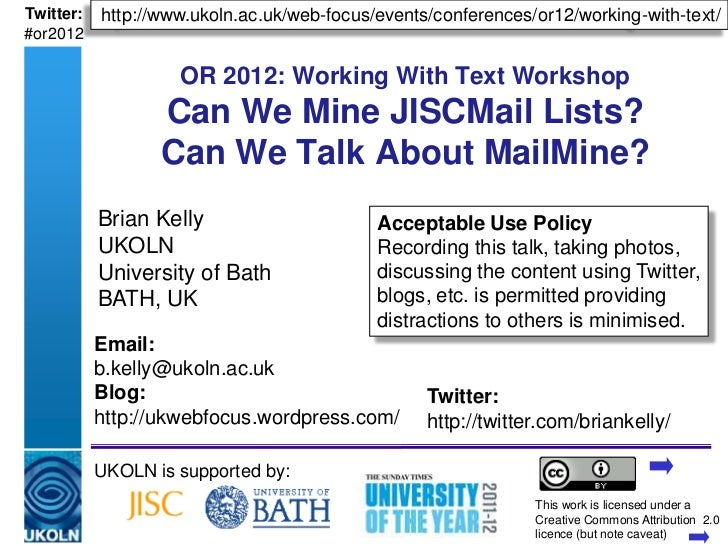 Twitter:   http://www.ukoln.ac.uk/web-focus/events/conferences/or12/working-with-text/#or2012                       OR 201...