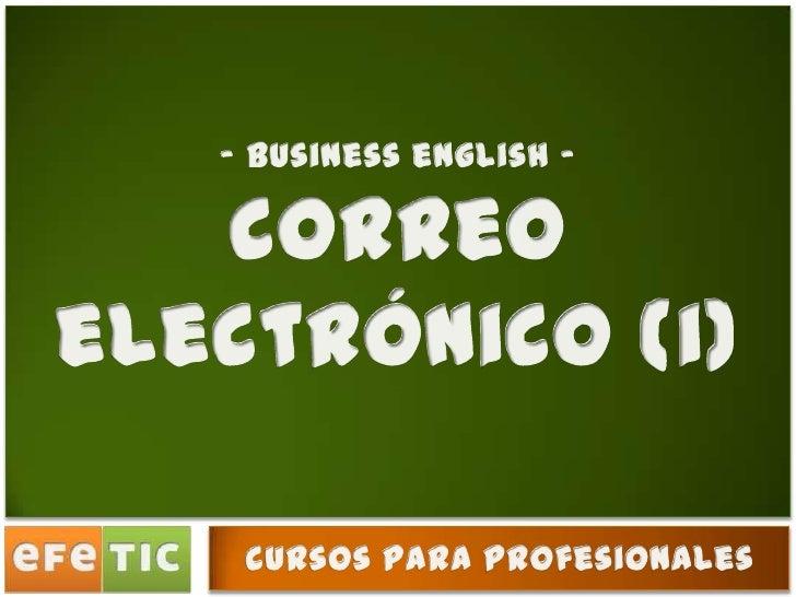 Correos electrónicos en inglés (I)