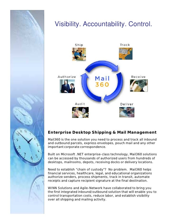 Visibility. Accountability. Control.     Enterprise Desktop Shipping & Mail Management Mail360 is the one solution you nee...