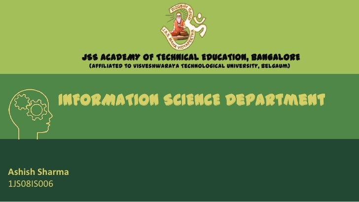 JSS ACADEMY OF TECHNICAL EDUCATION, BANGALORE                 (Affiliated to Visveshwaraya Technological University, Belga...