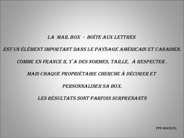 LamaiLbox-boîteauxLettresestunéLémentimportantdansLepaysageaméricainetcanadien.    commeenFranceiLy...