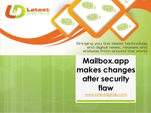 Mailbox.app makes changes after security flaw www.latestdigitals.com
