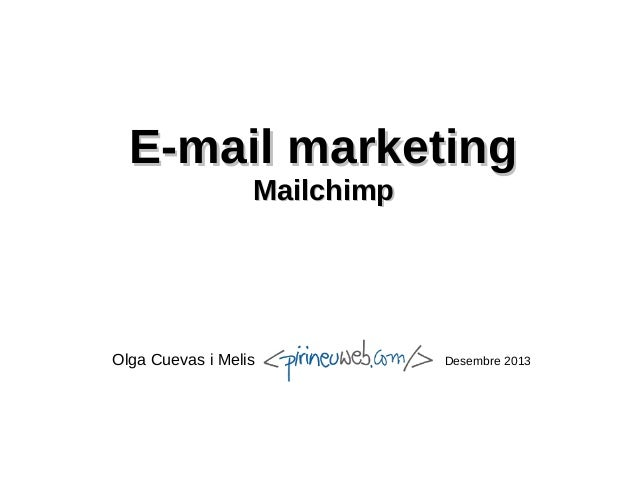 E-mail marketing Mailchimp  Olga Cuevas i Melis  Desembre 2013