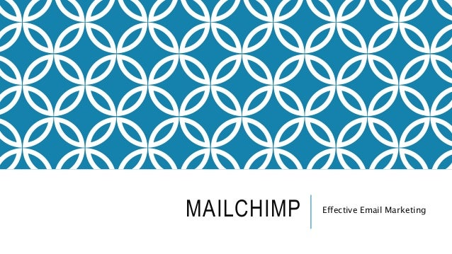 MAILCHIMP Effective Email Marketing
